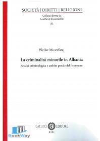 criminalitÀ minorile in albania (la)