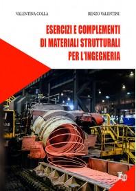 Esercizi e Complementi di Materiali Strutturali per l'Ingegneria di Colla, Valentini