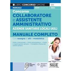 Collaboratore e Assistente Amministrativo nelle Aziende Sanitarie Locali Manuale