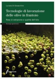 Tecnologie di Lavorazione delle Olive in Frantoio di Di Giovacchino