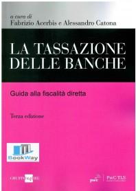TASSAZIONE DELLE BANCHE (LA)