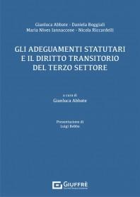 Gli Adeguamenti Statutari e il Diritto Transitorio del Terzo Settore di Abbate