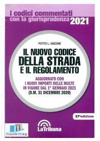 nuovo codice della strada e il regolamento (il). commentati 2021