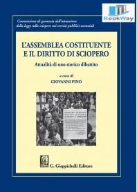 assemblea costituente e il diritto di  sciopero (l')