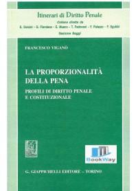 proporzionalitÀ della pena (la)