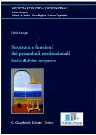 struttura e funzioni dei preamboli costituzionali