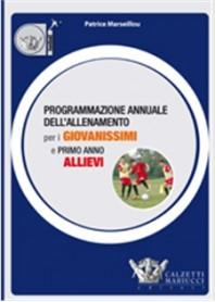 Programmazione Annuale dell'Allenamento per Giovanissimi e Primo Anno Allievi di Marseillou
