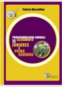 Programmazione Annuale dell'Allenamento per Juniores e Prima Squadra di Marseillou