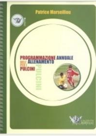 Programmazione Annuale dell'Allenamento per i Pulcini  di Marseillou