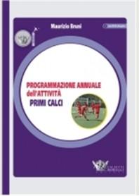 Programmazione Annuale dell'Attività Primi Calci di Bruni