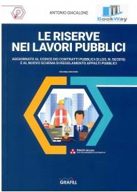 riserve nei lavori pubblici (le)