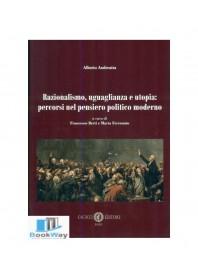 razionalismo, uguaglianza e utopia: percorsi nel pensiero politico moderno