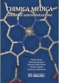 Chimica Medica Guida all'Autovalutazione di Arcari, Brunori, Dello Russo, Marini, Malatesta