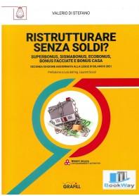 ristrutturare senza soldi?