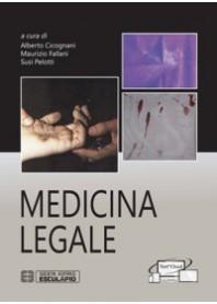Medicina Legale di Cicognani, Fallani, Pelotti