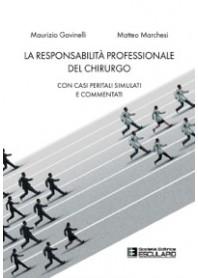 La Responsabilità Professionale del Chirurgo di Gavinelli, Marchesi