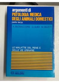 Patologia Medica degli Animali Domestici Parte Terza di Buonaccorsi, Bizzeti, Guidi