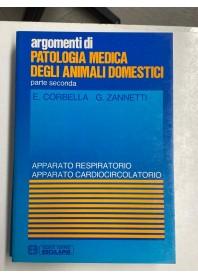Patologia Medica degli Animali Domestici Parte Seconda di Corbella, Zannetti
