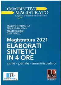 magistratura 2021. elaborati sintetici in 4 ore