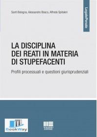 disciplina dei reati in materia di stupefacenti (la)