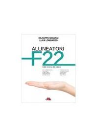 Allineatori F22 dalla Ricerca alla Clinica di Siciliani, Lombardo