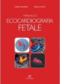 Manuale di Ecocardiografia Fetale di Paladini, Volpe
