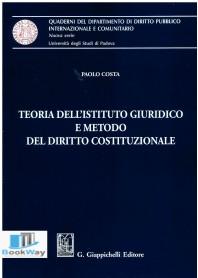teoria dell'istituto giuridico e metodo del diritto costituzionale