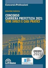 concorso carriera prefettizia 2021 - temi svolti e casi pratici