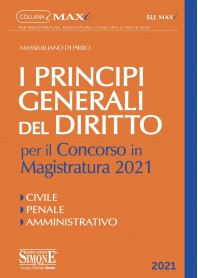I Principi Generali del Diritto per il Concorso in Magistratura 2021 di Di Pirro