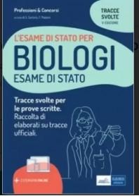 Tracce Svolte per Esame di Stato per Biologi di Sartoris, Pastoni