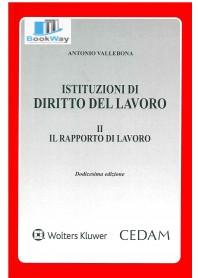 istituzioni di diritto del lavoro - vol 2: il rapporto di lavoro