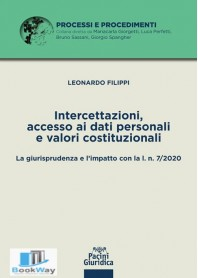intercettazioni, accesso ai dati personali e valori costituzionali