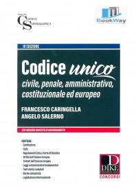 codice unico. civile, penale, amministrativo, costituzionale ed europeo