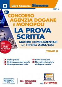 Concorso Agenzia Dogane e Monopoli Prova Scritta Materie Complementari Profilo ADM/LEG TOMO II