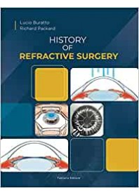 History of Refractive Surgery di Buratto, Packard