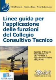 linee guida per l'applicazione delle funzioni del collegio consuntivo tecnico