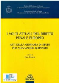 volti attuali del diritto penale europeo