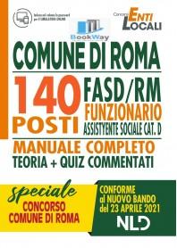 140 posti comune di roma fasdrm funzionario assistente sociale cat. d. manuale + quiz