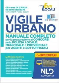 vigile urbano - manuale completo per la preparazione ai concorsi nella polizia locale per agenti e istruttori