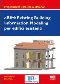 ebim: existing building information modeling per edifici esistenti
