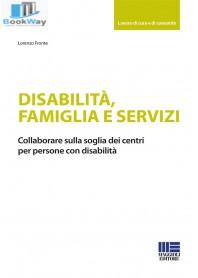 disabilitÀ,famiglia e servizi