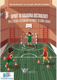 sport di squadra distanziati per la scuola secondaria di primo e secondo grado