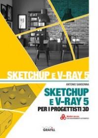 sketchup e v-ray 5 per i progettisti 3d
