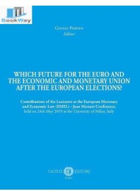 which future for the euro and the economic and monetary union after the european elections?