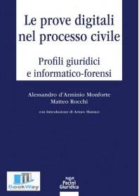 prove digitali nel processo civile. profili giuridici e informatico-forensi