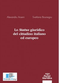 status giuridico del cittadino italiano ed europeo (lo)