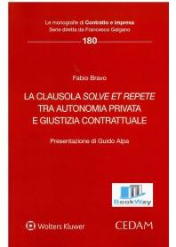 clausola solve et repete (la) tra autonomia privata e giustizia contrattuale