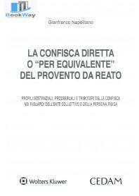 confisca diretta o per equivalente del provento da reato (la)