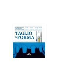 Taglio & Forma di Allegri, Batia, Borgonovo, Coraini, De Vito, Fava, Libero, Pasquantonio, Pradella, Ruga, Scutellà, Semenza