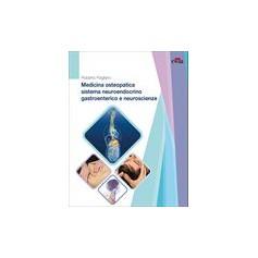 Medicina Osteopatica Sistema Neuroendocrino Gastroenterico e Neuroscienze di Pagliaro